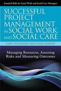 Successful Project Management in Social Work and Social Care