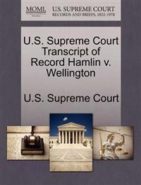 U.S. Supreme Court Transcript of Record Hamlin V. Wellington
