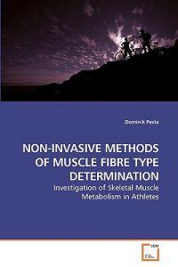 Non-Invasive Methods of Muscle Fibre Type Determination