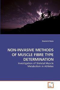 Non-Invasive Methods of Muscle Fibre Type Determination