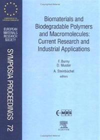 Biomaterials and Biodegradable Polymers and Macromolecules