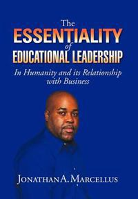 The Essentiality of Educational Leadership