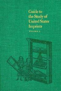 Guide to the Study of United Imprints