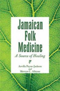Jamaica Folk Medicine