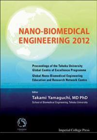 Nano-Biomedical Engineering 2012