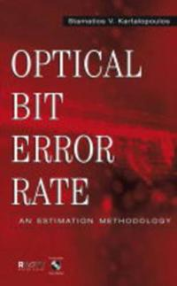 Optical Bit Error Rate: An Estimation Methodology [With CDROM]