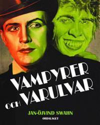 Vampyrer och varulvar