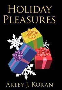 Holiday Pleasures