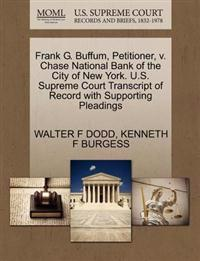 Frank G. Buffum, Petitioner, V. Chase National Bank of the City of New York. U.S. Supreme Court Transcript of Record with Supporting Pleadings