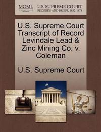 U.S. Supreme Court Transcript of Record Levindale Lead & Zinc Mining Co. V. Coleman