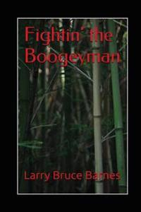Fightin' the Boogeyman