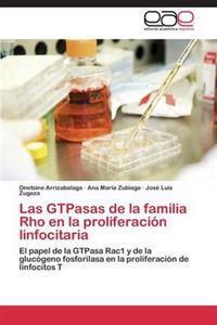 Las Gtpasas de La Familia Rho En La Proliferacion Linfocitaria