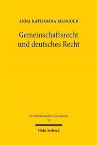 Gemeinschaftsrecht Und Deutsches Recht