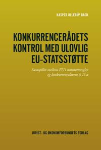 Konkurrencerådets kontrol med ulovlig EU-statsstøtte