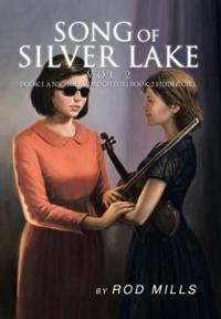 Song of Silver Lake