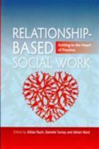 Relationship-Based Social Work