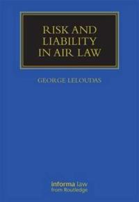 Risk and Liability in Air Law