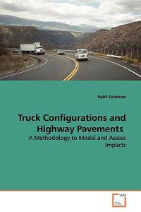 Truck Configurations and Highway Pavements