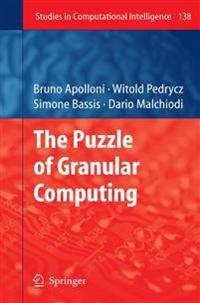 The Puzzle of Granular Computing