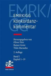 Emrk/Gg: Konkordanzkommentar Zum Europaischen Und Deutschen Grundrechtsschutz