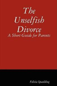 The Unselfish Divorce