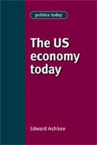 The Us Economy Today
