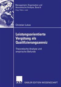 Leistungsorientierte Vergütung Als Qualifizierungsanreiz