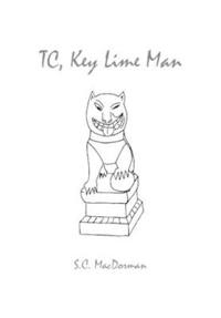 Tc, Key Lime Man