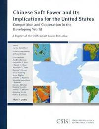 Chinese Soft Power and Its Implications for the United States