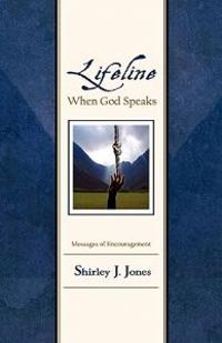 Lifeline: When God Speaks