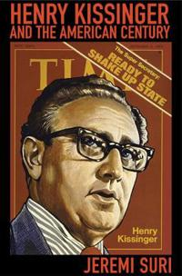 Henry Kissinger and the American Century