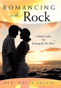 Romancing on the Rock