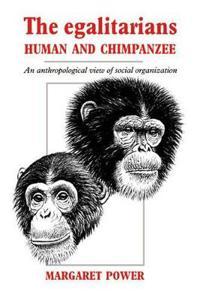The Egalitarians- Human And Chimpanzee