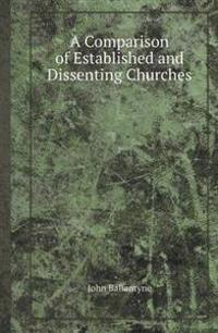 A Comparison of Established and Dissenting Churches