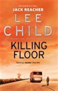 Killing floor - (jack reacher 1)