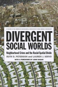 Divergent Social Worlds