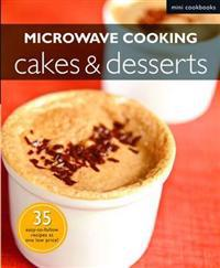 Microwave Cooking: CakesDesserts