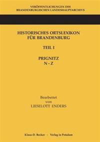 Historisches Ortslexikon Fur Brandenburg, Teil I, Prignitz, Band N-Z