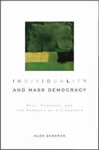 Individuality and Mass Democracy