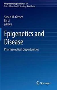 Epigenetics and Disease