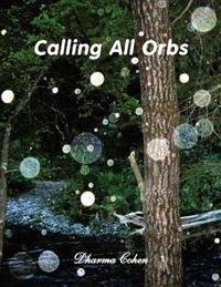 Calling All Orbs