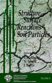 Structure and Surface Reactions of Soil Particles