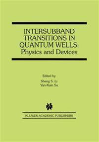 Intersubband Transitions in Quantum Wells