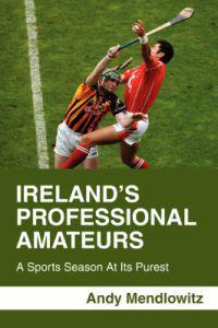 Ireland's Professional Amateurs