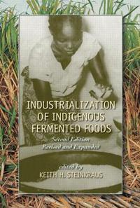 Industrialization of Indigenous Fermented Foods