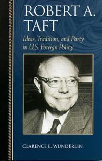 Robert A Taft