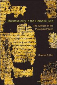 Multitextuality in the Homeric Iliad
