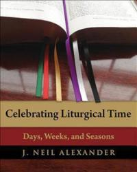 Celebrating Liturgical Time