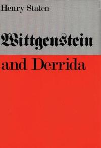 Wittgenstein and Derrida