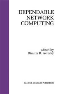 Dependable Network Computing